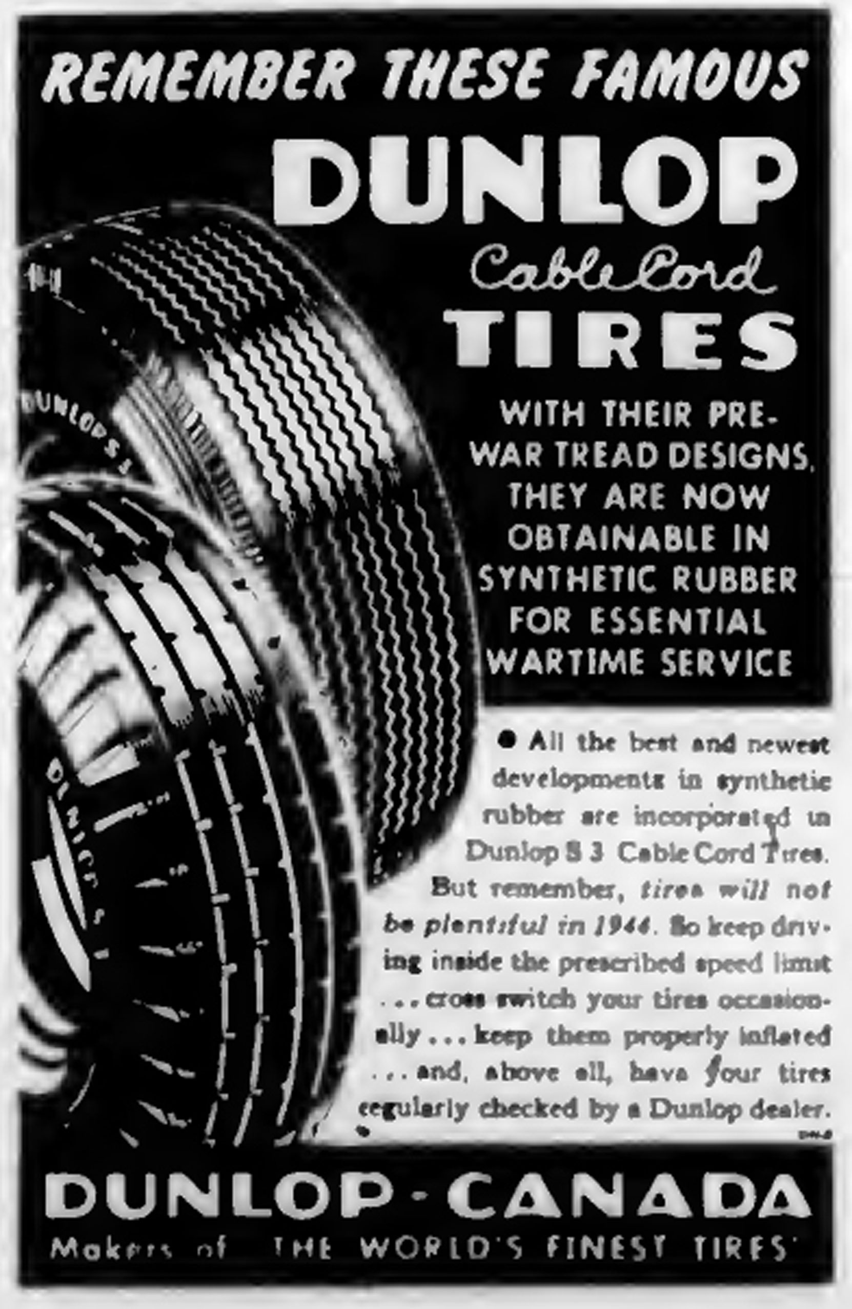 1944 Dunlop Tire advertisement. Notice what it says about tire maintenance; all these things are still valid today. (West Coast Driver Training collection)