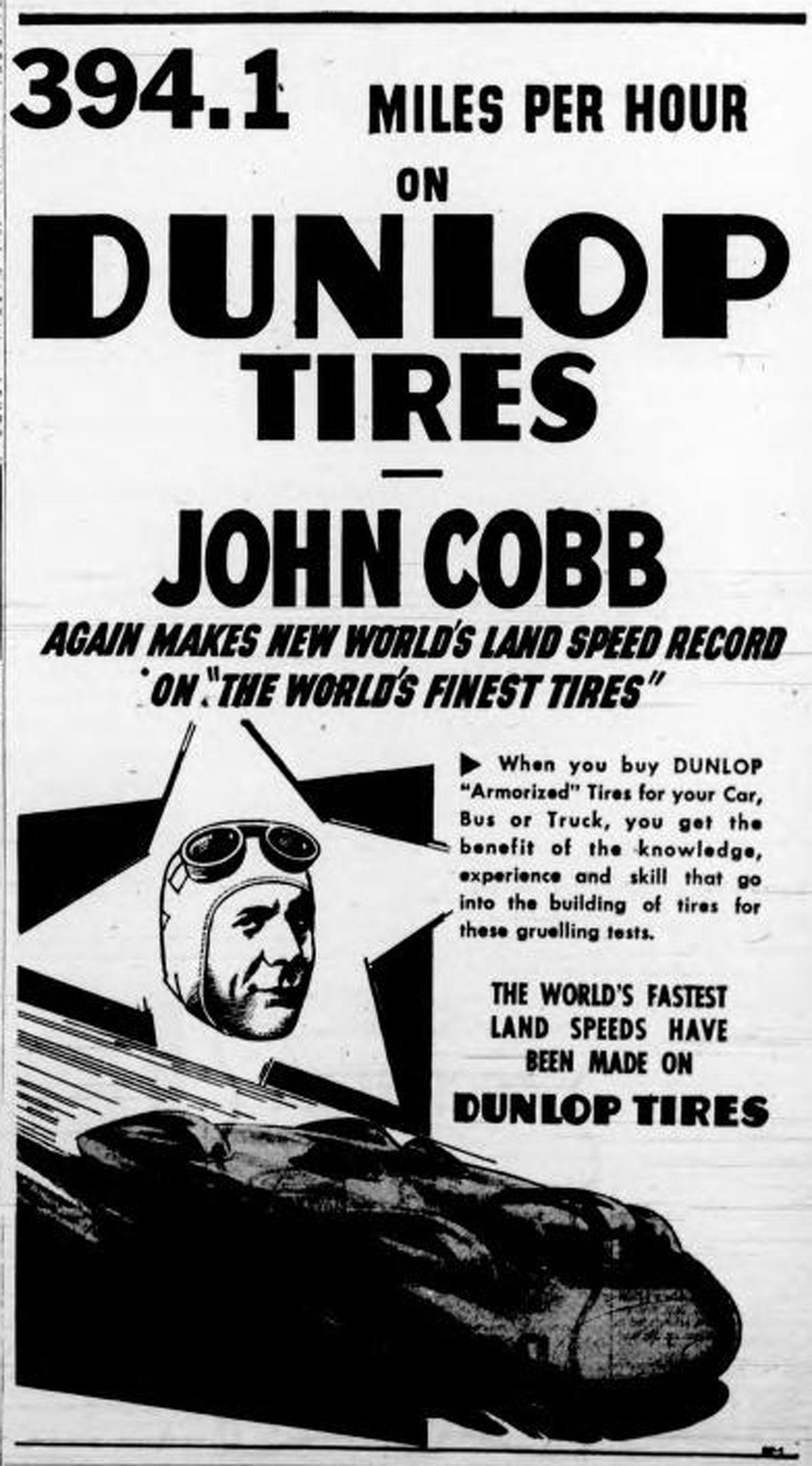1947 advertisement for Dunlop Tires, featuring British racing driver John Cobb (West Coast Driver Training collection)
